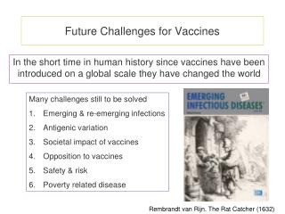Future Challenges for Vaccines