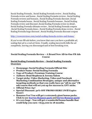Social Scaling Formula review demo and $14800 bonuses