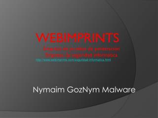 Nymaim GozNym Malware