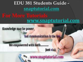EDU 381 Slingshot Academy/snaptutorial