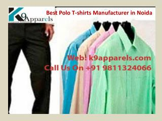 Best Polo T-shirts Manufacturer in Noida Call 9811324066