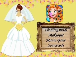 Wedding Bride Makeover Mania Game Sourcecode