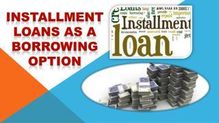 Offer of Installment Loans