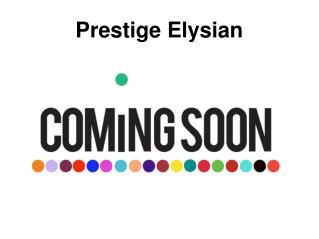 Prestige Elysian new project in bangalore