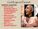 God-Kings and Pyramids