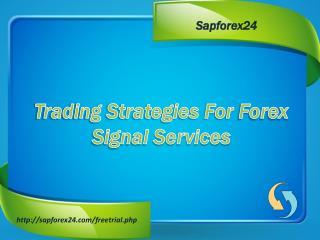 Forex Online Strategies | Forex Signals Company |Sapforex24