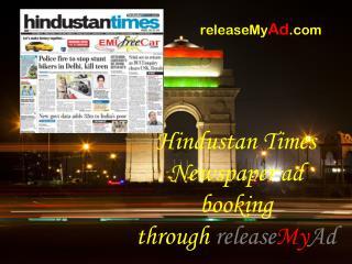 Hindustan Times Newspaper advertisements via releaseMyAd