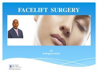 Facelift  surgery - Dr Rodriguez Plastic