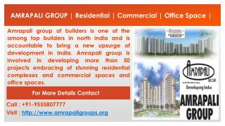 Amrapali Group | Residential | Commercial | @ 9555807777