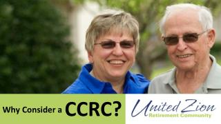 Why Consider a Continuing Care Retirement Community?