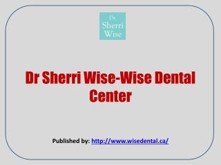 Wise Dental Center