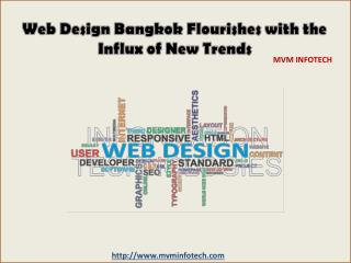 Web Design Bangkok Flourishes with the Influx of New Trends