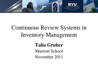 Continuous Review Systems in Inventory Management