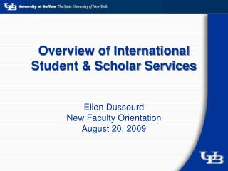 Overview of International Student  Scholar Services