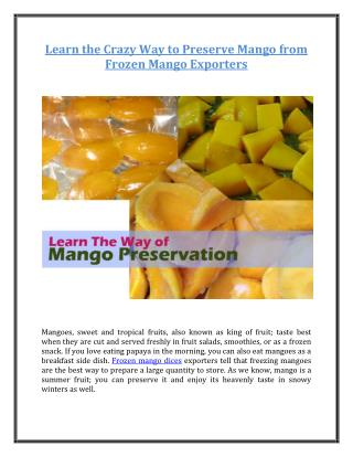 Learn the Crazy Way to Preserve Mango from Frozen Mango Exporters