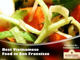 Best Vietnamese Food in San Francisco