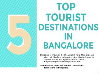 Five Top Tourist Destinations in Bangalore