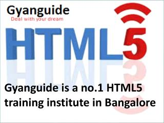 Best Html5 training Centres in Bangalore