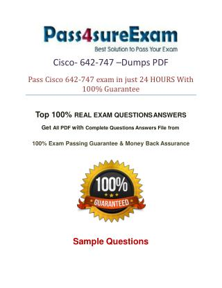 642-747 Exam Questions With 100% Passing Guarantee