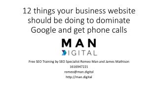 12 things your business website should be doing to dominate Google and get phone calls