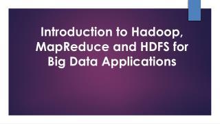 Introduction to Hadoop and Hadoop component