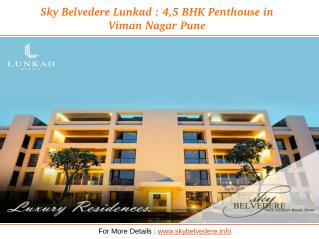 Sky Belvedere Lunkad : 4,5 BHK Penthouse in viman nagar pune