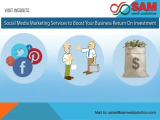 Social Media Marketing to Boost Your Business Return On Investment