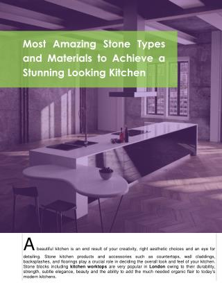 Most Amazing Stone Types and Materials to Achieve a Stunning Looking Kitchen