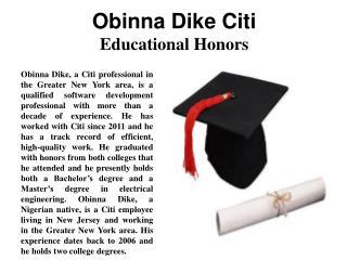 Obinna Dike, Citi - Educational Honors