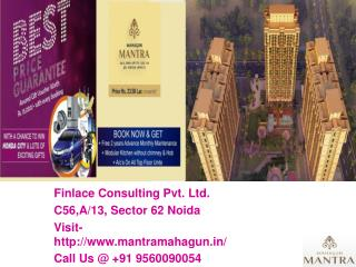 Mahagun Mantra II Greater Noida West Call@ 9560090054