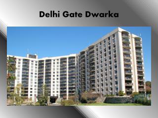 Delhi Gate Dwarka