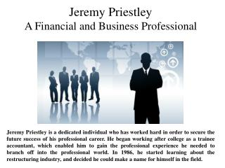 Jeremy Priestley - A Financial and Business Professional