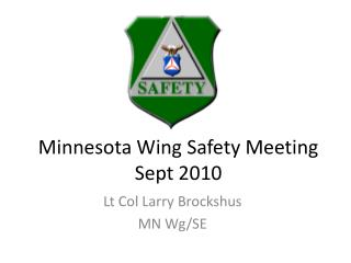 Minnesota Wing Safety Meeting Sept 2010