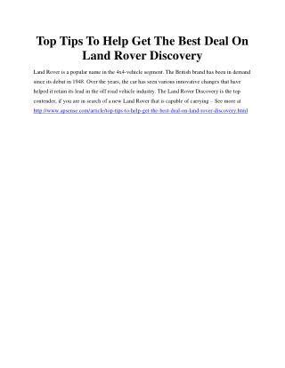 Top Tips To Help Get The Best Deal On Land Rover Discovery