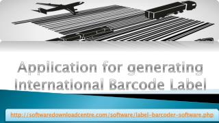 Application for generating International Barcode Label