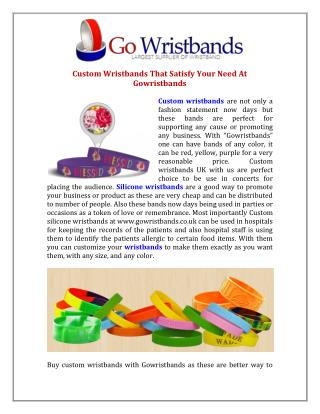 Custom Wristbands That Satisfy Your Need At Gowristbands