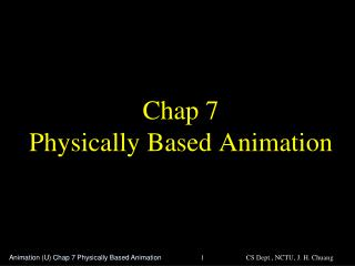 Chap 7 Physically Based Animation