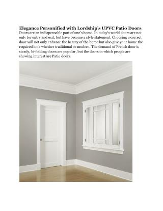 Elegance Personified with Lordship�s UPVC Patio Doors