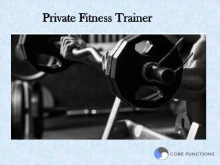 Private Fitness Trainer�