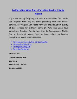LA Party Bus Wine Tour - Party Bus Service | Santa Clarita