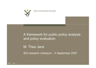 A Framework for Public Policy Analysis