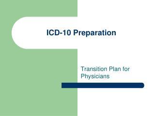 ICD-10 Preparation