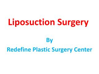 The safest liposuction in Hyderabad