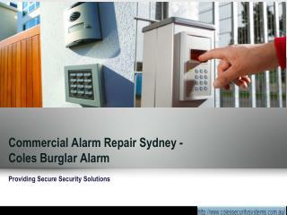 Commercial Alarm Repair Sydney - Coles Burglar Alarm