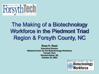 The Making of a Biotechnology Workforce in the Piedmont Triad Region  Forsyth County, NC
