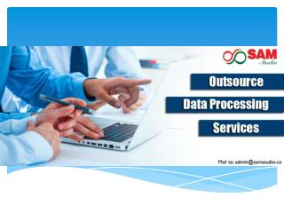 Benefits of outsourcing data processing services