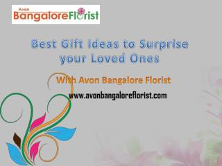 Best Gift Ideas To Surprise Your Loved One