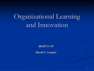 Organizational Learning and Innovation