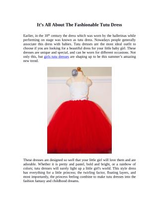It's All About The Fashionable Tutu Dress