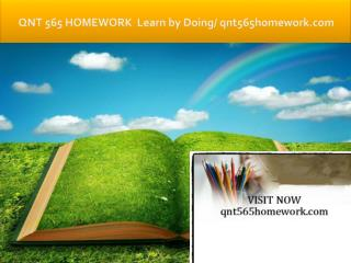 QNT 565 HOMEWORK Learn by Doing/qnt565homework.com